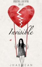 Invisible (BLAIV: Jump Ball Spin-Off) by JhasMean_