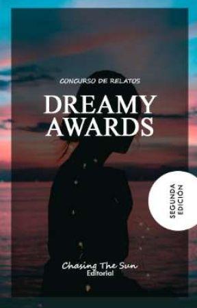 Dreamy Awards ˢᵉᵍᵘⁿᵈᵃ ᵉᵈⁱᶜⁱᵒⁿ by ChasingTheSun_2018
