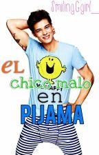 The Bad Boy In Pajamas // El chico malo en pijama spanish version by SmilingGirl_
