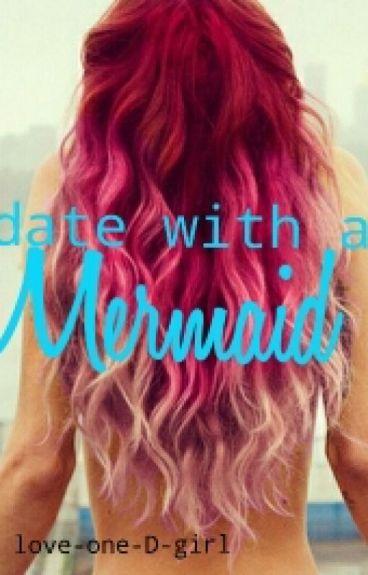 Date with a Mermaid (h.s.) Abgeschlossen