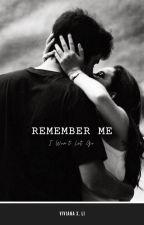 Remember Me by viviana0930