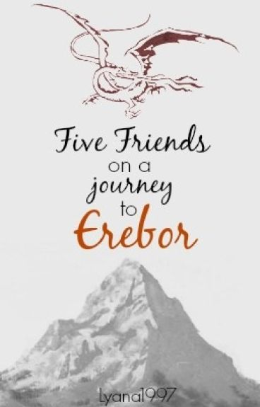 Five Friends On A Journey To Erebor