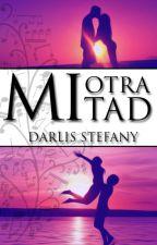Mi Otra Mitad by darlis_steff