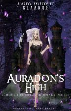 Auradon's High: School for Extraordinary People [ON-GOING]  by 5lamour