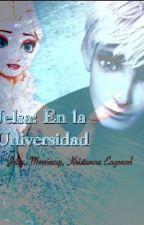 Jelsa: En la Universidad (Kristanna, Mericcup y Eugenzel) by FrozenElsaAnna567