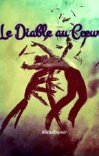 Le Diable au Cœur - 1 by BlancEspoir