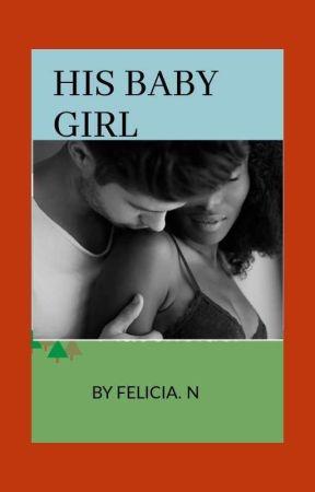 His Baby GIRL-BWWM  by cheyeza1