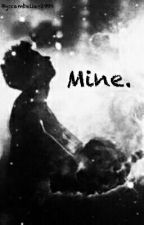 Mine. by cambelie-1999