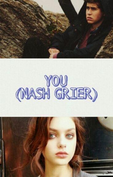 YOU (NASH GRIER)