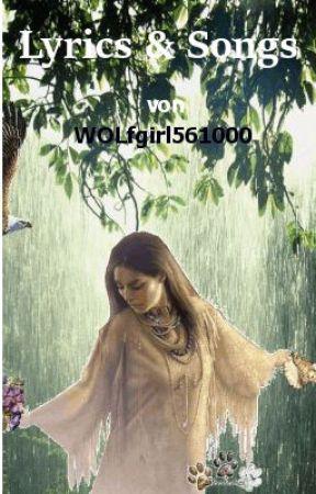 Lyrics & Songs by Wolfgirl561000