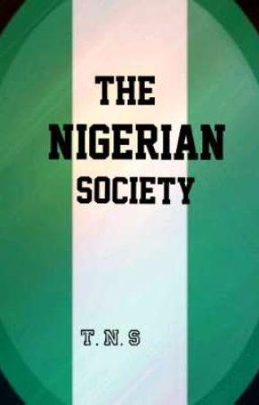 THE NIGERIAN SOCIETY by TheNigerianSociety