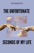 The Unfortunate Seconds of my Life by kadjagui