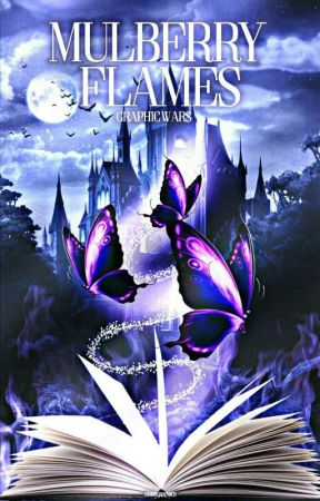 Mulberry Flames: Graphic Wars (Open)  by BookLoverVenue