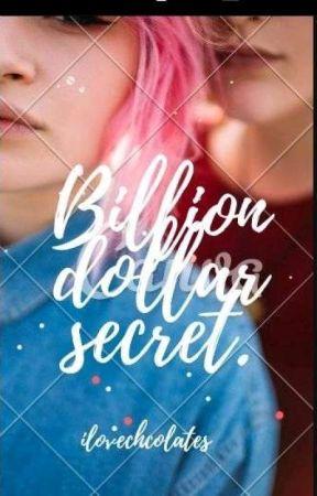 Billion Dollar Secret(BDS) by Ilovechcolates