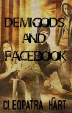 Demi-Gods and Facebook by Cleopatra_Hart