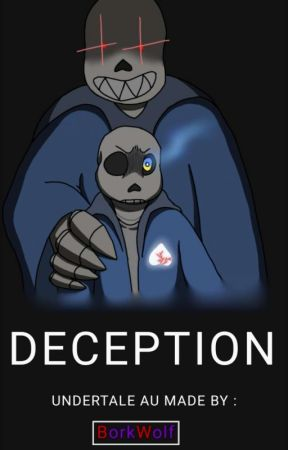 DECEPTION (Undertale AU) by BorkWolf