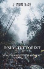 INSIDE THE FOREST by AlejandroSuGo