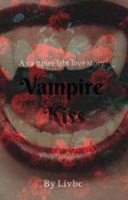 Vampire kiss by oliviaMJBC