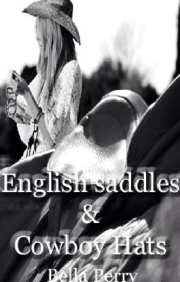 English Saddles and Cowboy Hats