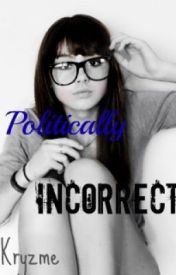 Politically Incorrect by kryzme