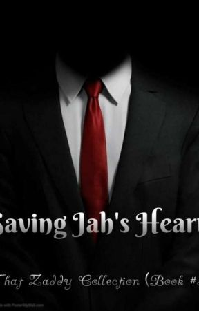 Saving Jah's Heart (That Zaddy Collection book #4) by eakennedy2007