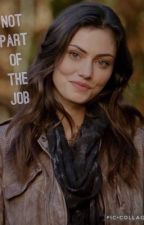 Not Part Of The Job by LoveTheNerd