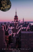 Under the New York Sky by SweetnessInTheSalt