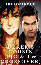 Derek's Cousin (PJO and TW crossover) by TheZodiac101