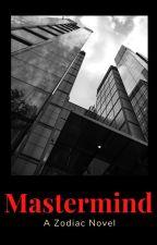 Mastermind (A ZODIAC STORY) by safely_salty