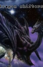 The Dragon Shifters by animal_stories