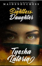 The Sightless Daughter (Ongoing) by kichhaille
