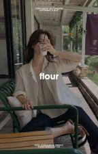 Flour | 정한 [HIATUS] by saltypastry