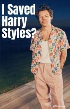 I saved harry styles by Allthelovexxxooo