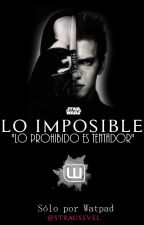 Lo imposible - Anakin Skywalker & Tú [Star Wars] by Straussvel