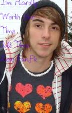 I'm Hardly Worth Your Time (Alex Gaskarth FanFic) (unedited) by TheRecklessAndBrave