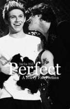 Perfect - A Narry Fan Fiction by sachasama