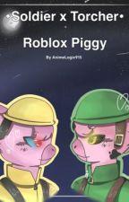 Roblox: Piggy | Soldier x Torcher by AnimeLogic915