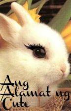 Ang Alamat ng Cute {one shot} by gwapa_ko