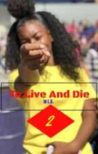 To Live and Die in L.A. Pt. 2  by aliysia_