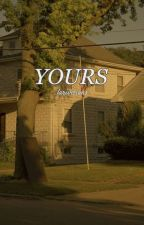 YOURS (bxb) by larivisions