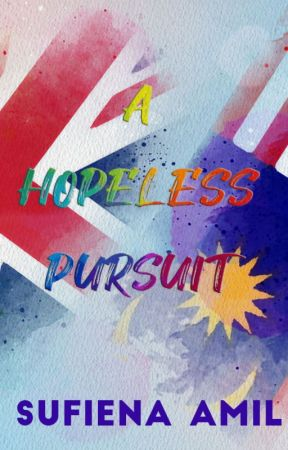 A Hopeless Pursuit (COMPLETE) by sufiena1608