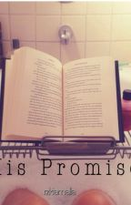 His Promise by rzkiamalia