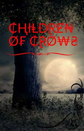 children of crows(process Of Editing)