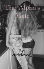 The Alpha's Mate by curlylovee_