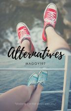 Alternatives by maggy197