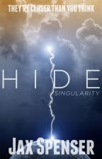 HIDE 2: Singularity by JaxSpenser