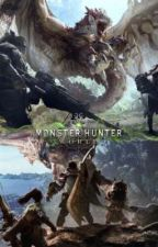Reincarnated into Monster Hunter World by StarWaver