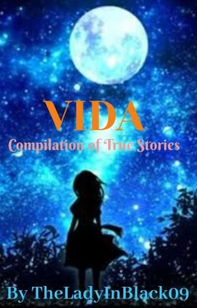 VIDA  by TheLadyInBlack09