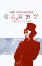 CANDY | willy wonka imagines by moonwalkin_bird