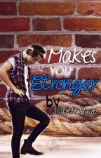 Makes you stronger (Harry Styles y tu) by ScarlettMaciel